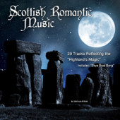 Scotland's Romantic Music (20 Tracks Reflecting the Highland's Magic)