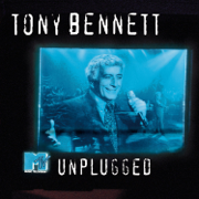 MTV Unplugged: Tony Bennett (Live) - Tony Bennett - Tony Bennett