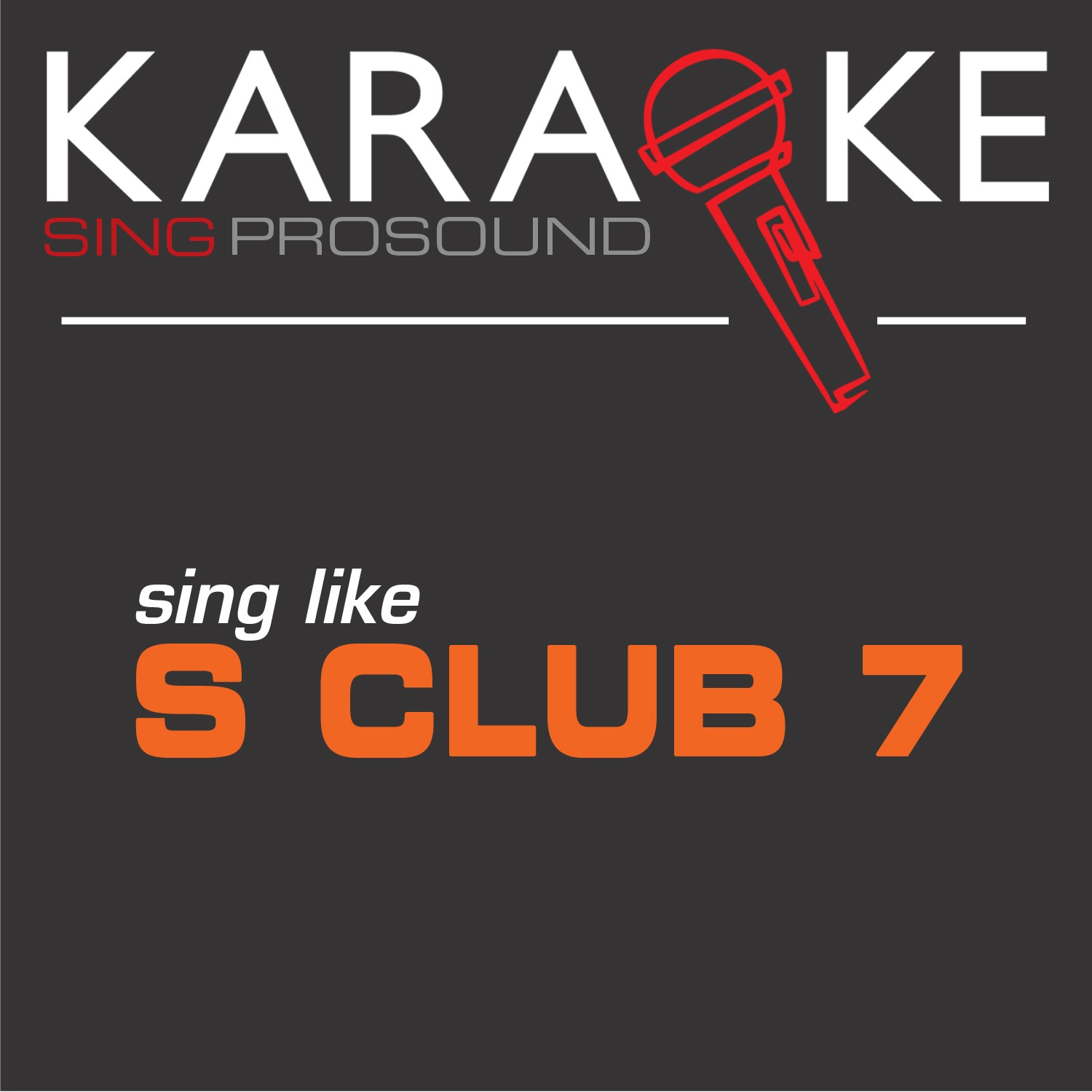 Karaoke in the Style of S Club 7