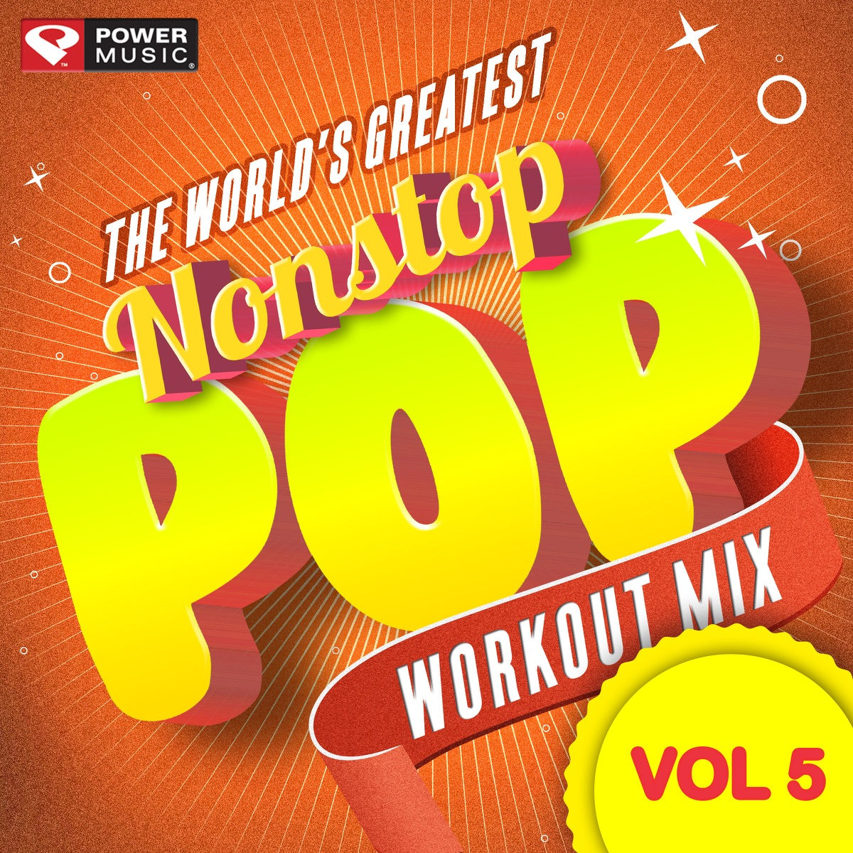 Nonstop Pop Workout Mix, Vol  5 Album Cover by Power Music