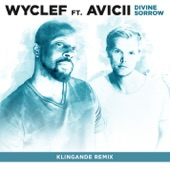 Divine Sorrow (Klingande Remix) [feat. Avicii] - Single