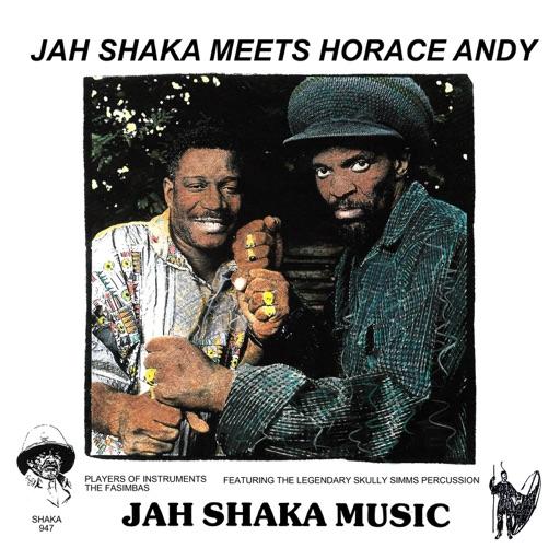 Jah Shaka Meets Horace Andy (feat. Jah Shaka)