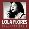Rosa Candelaria - Single, Lola Flores