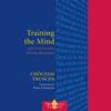 Training the Mind: & Cultivating Loving-Kindness (Unabridged) - Chögyam Trungpa, Judith L. Lief (editor) & Pema Chödrön (foreword)