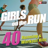 Girls On The Run  40 Running & Workout Hits (Unmixed Workout Music Ideal For Gym, Jogging, Running, Cycling, Cardio And Fitness)-Power Music Workout