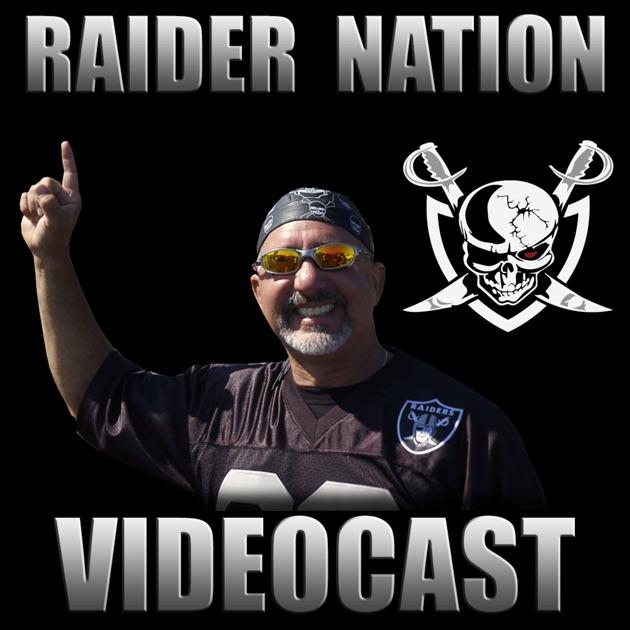 Raider Nation Videocast Oakland Raiders By Raider Greg On Apple