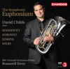The Symphonic Euphonium, David Childs, The BBC National Orchestra of Wales & Bramwell Tovey
