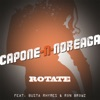 Rotate (feat. Busta Rhymes and Ron Browz) - Single, Capone-N-Noreaga