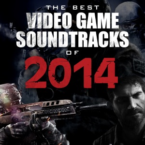 The Best Video Game Soundtracks Of 2014