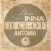 Dara, Inna, Antonia & Carla's Dreams - Fie Ce-O Fi artwork