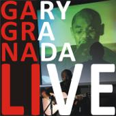 Gary Granada Live
