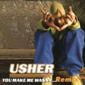 You Make Me Wanna... (Remixes) - EP