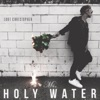 Ms Holy Water Single