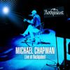 Michael Chapman - Live at Rockpalast Wdr Studio-L, Koeln, Germany 1st April, 1975 & Rockpalast Rocknacht Grugahalle, Essen, Germany 4th-5th March, 1978 artwork