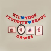 Dawes - Things Happen