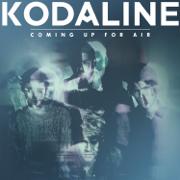 Coming Up for Air (Deluxe Album) - Kodaline - Kodaline