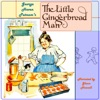 The Little Gingerbread Man (Unabridged)
