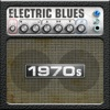 Electric Blues: 1970's