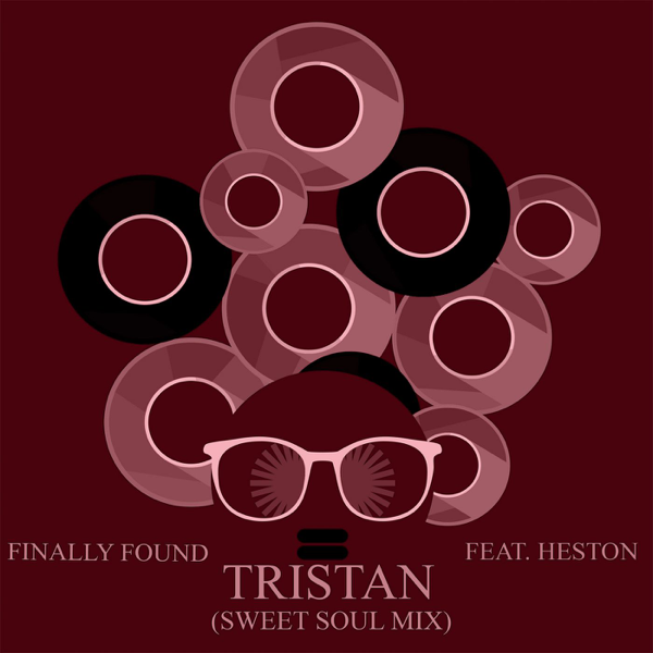 Finally Found (Sweet Soul Mix) - Single by Tristan on iTunes