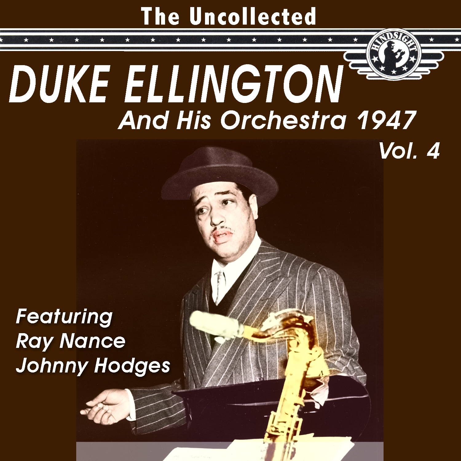 The Uncollected Duke Ellington and His Orchestra 1947, Vol. 4 (Digitally Remastered)