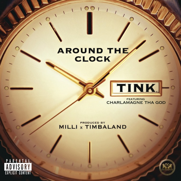 Around the Clock (feat. Charlamagne tha God) - Single - Tink