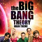 The Big Bang Theory Main Theme