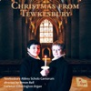 Christmas from Tewkesbury, Tewkesbury Abbey Schola Cantorum & Simon Bell