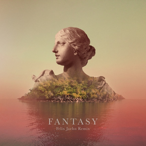Fantasy (Felix Jaehn Remix) - Single
