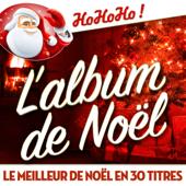 L'album de Noël - Le meilleur de Noël en 30 titres