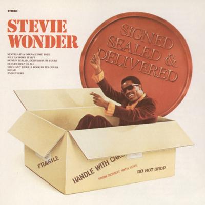 Signed, Sealed, Delivered (I'm Yours) - Stevie Wonder song