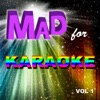 Mad for Karaoke, Vol. 1, The Professionals