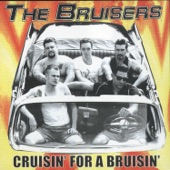 The Bruisers - Till the End