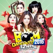 BOM Dangdut 2015 (12 HITS Maestro Dangdut Endang Raes) - Various Artists - Various Artists