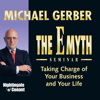 Michael E. Gerber - The E-Myth Seminar: Taking Charge of Your Business and Your Life artwork