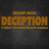 Deception (feat. Smiley, Mc Jhanaila, Didier Negus & Tivic) - Single, Gregory Negus