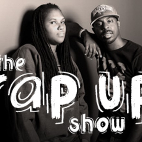 The Rap Up Show -Blis.fm