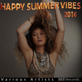 Happy Summer Vibes 2016