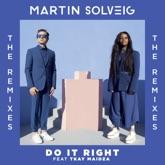 Do It Right (feat. Tkay Maidza) [Remixes] - EP
