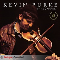 If the Cap Fits (Remastered) by Kevin Burke on Apple Music