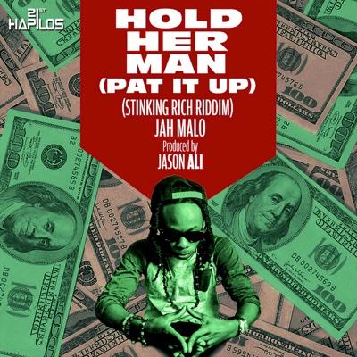 Hold Her Man (Pat It Up) - Single - Jah Malo album