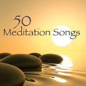 50 Meditation Songs – Soothing Zen Music for Yoga and Meditation, Deep Relaxation and Sleep