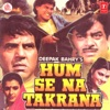 Hum Se Na Takrana (Original Motion Picture Soundtrack)