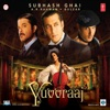 Yuvvraaj (Original Motion Picture Soundtrack)