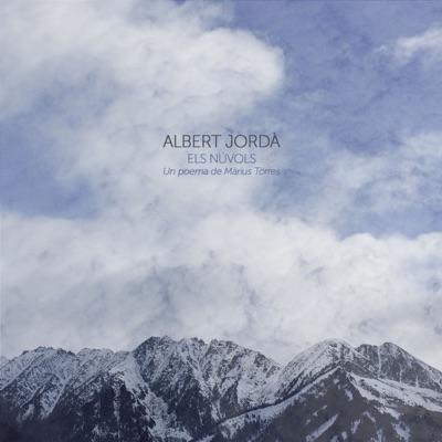 Els Núvols - Single - Albert Jordà