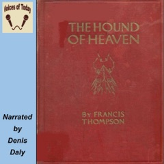 The Hound of Heaven (Unabridged)