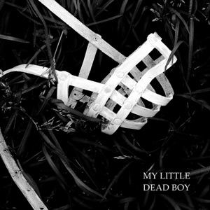 My Little Dead Boy