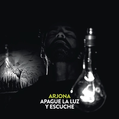 Apague la Luz y Escuche - Ricardo Arjona album