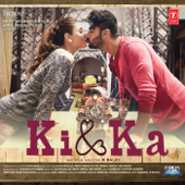 Ki & Ka (Original Motion Picture Soundtrack) - EP