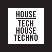 House, Tech House, Techno