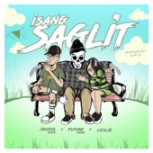 Isang Saglit (feat. Skusta Clee & Leslie) - Single